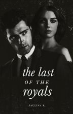 The Last of the Royals by blissom