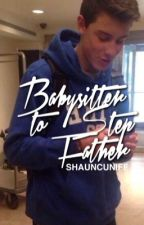 Babysitter to Stepfather ☹ SHAYLOR  by shauncuniff