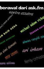 Berawal Dari Ask.Fm by Nathayallea