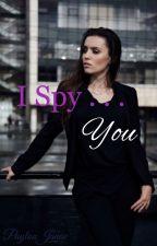 I Spy. . . You. by PaytonJanae