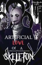 Artificial Love Of A Skeleton (Gaster x Reader) ARTBOOK  by Beauty_But_Deadly