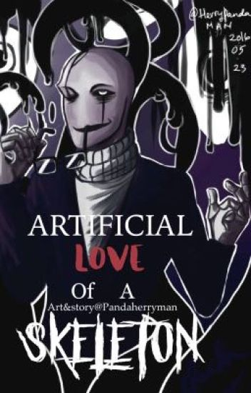 Artificial Love Of A Skeleton (Gaster x Reader) ARTBOOK