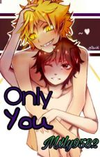 Only You [+13] (BillDip) by Mxly9582