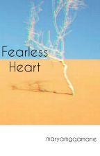 Fearless Heart (Islamic Story) by maryamgqamane