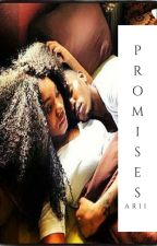 Promises by LongLiveArii