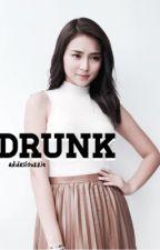drunk • kn one shot by captivejauregui