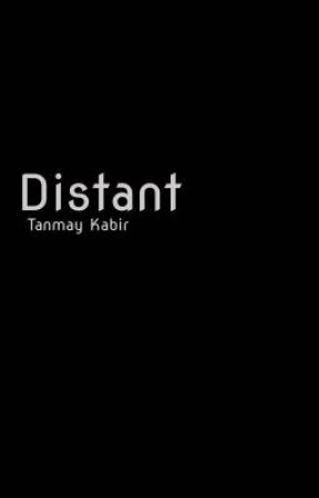Distant (Preview) by TanmayKabir