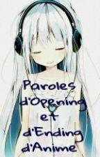 Paroles D'Endings Et D'Openings D'anime by janaattar