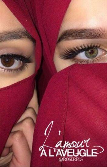 Ahlam - « L'amour à l'aveugle. »
