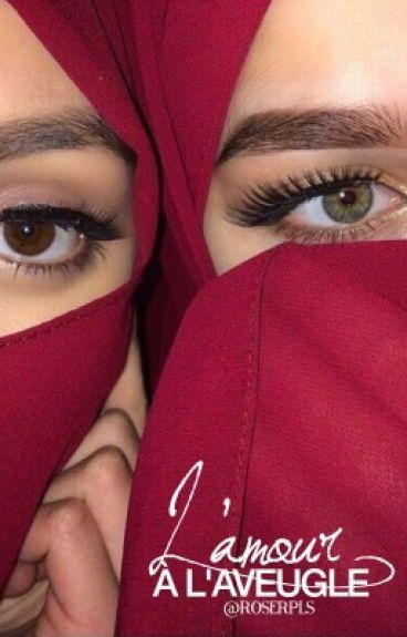 [1] Ahlam - « L'amour à l'aveugle. »