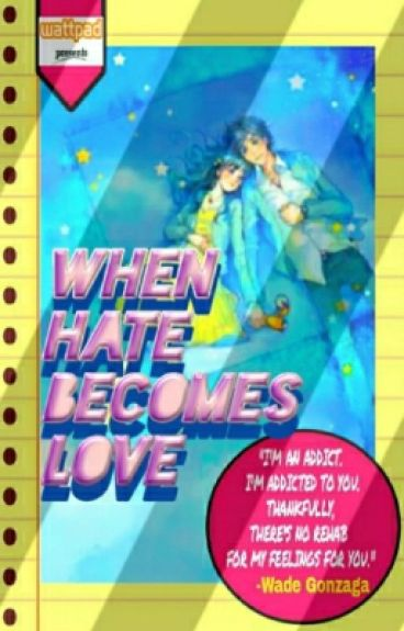 When Hate Becomes Love