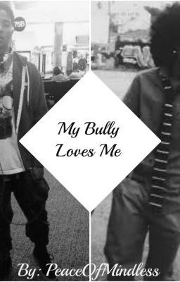 My Bully Loves Me  (Princeton Love Story) BoyxBoy