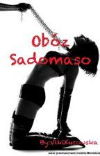 Obóz Sadomaso by VikiKurowska