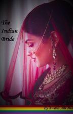The Indian Bride #JustWriteIt by Aspiring_Polymath