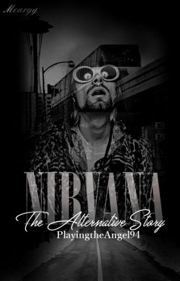 Nirvana: the Alternative Story