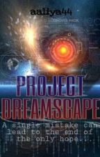 Project Dreamscape by aaliya44
