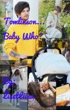 Tomlinson... Baby Who? (Eesti Keeles) by LisetLiisu