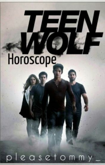 Teen Wolf Horoscope