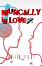 Musically In Love (ON-GOING) by sheil_mein