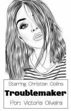 Troublemaker ★ Christian Collins by PandaVck