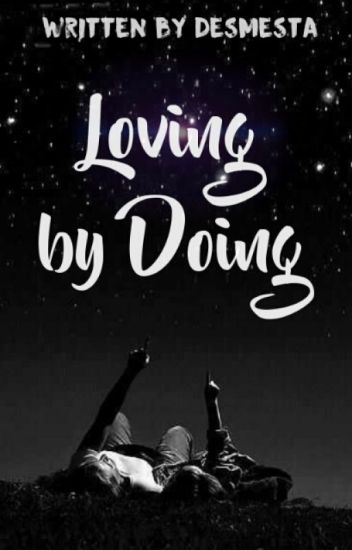 Loving By Doing
