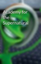 Academy for the Supernatural by Toffee08