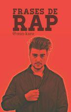 Frases De Rap by JovenSinRumbo