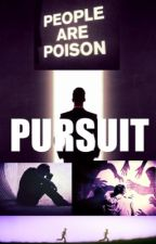 Pursuit  by mikeywayistheway
