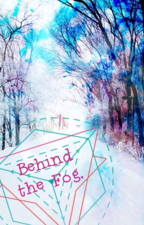 Behind The Fog. [RANTBOOK & BAZAR] by MikeOctis