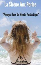 La sirène aux perles by Dreamelona