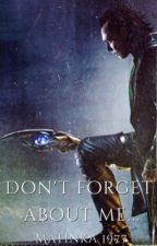 Don't forget about me || Loki Laufeyson by Martyna1977