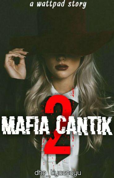 MAFIA CANTIK II - THE ANGEL OF DEATH (SLOW UPDATE)