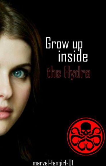 Grow Up Inside The Hydra