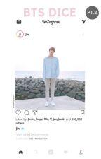 BTS dice pt.2 by _jminie