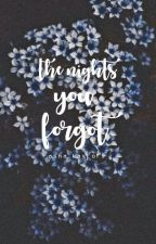 The Nights You Forgot by kaloned