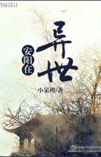 An Dương tại dị thế by Lacthan912