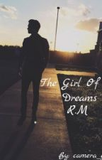 The Girl Of My Dreams (Riley McDonough) by camera_girl111