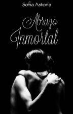 Abrazo Inmortal  by abiggxrl