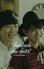 ChanBaek One Shots by softheartedcy