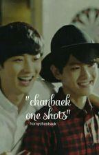 ChanBaek One Shots by hornychanbaek