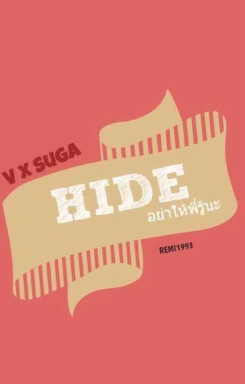 [FIC BTS] HIDE : อย่าให้พี่รู้นะ [Vga/Taegi]