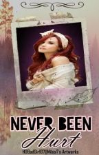 Never Been Hurt (On-Hold) by HOBadGirl07