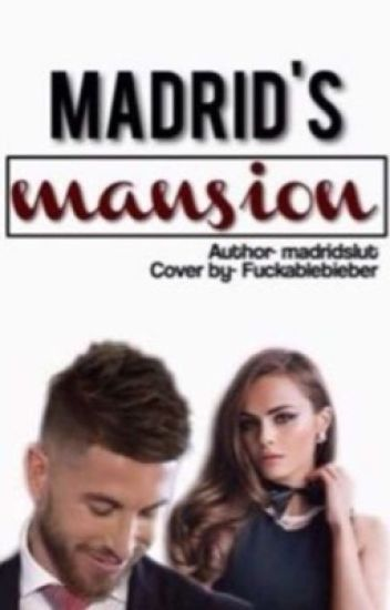 Madrid's mansion→MADRIDSLUT.