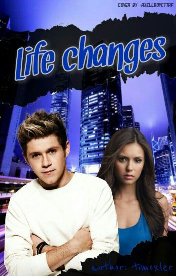 Life changes [n.h.]