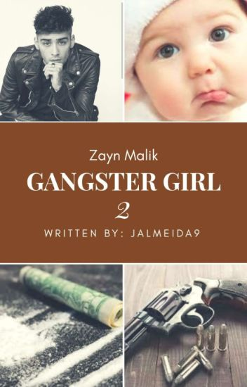 Gangster Girl 2 || Z.M.