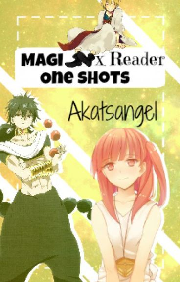 Magi x Reader (Tú) One shots