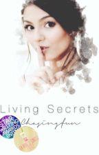 Living Secrets. #Wattys2016 by chasingfun