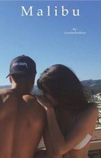 M a l i b u ( A Jack Gilinsky & Madison Beer fanfic) by yasminesspace