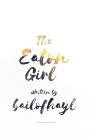 The Eaton Girl by bailofhayl