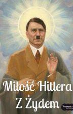 Miłość Hitlera z Żydem || Hitler x Jezus by Ziemniakman